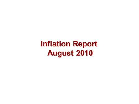 Inflation Report August 2010. Costs and prices Chart 4.1 Measures of consumer prices (a) (a) Data are non seasonally adjusted.