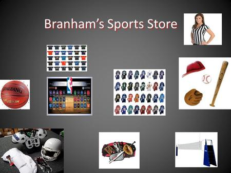 Branham's Sports Store. Location Branham's Sport Store is located in Jenkins's, Kentucky. It is right across the street from Hardees. Branham's Sport.