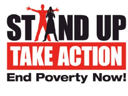 Friday 16 th – Sunday 18 th October Stand Up is the world's largest mobilisation. It is a worldwide initiative seeking to end poverty, address its causes.