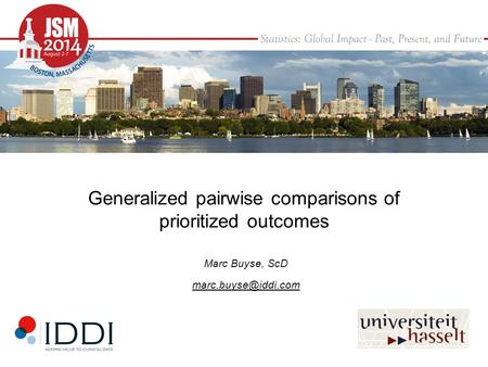 Generalized pairwise comparisons of prioritized outcomes Marc Buyse, ScD