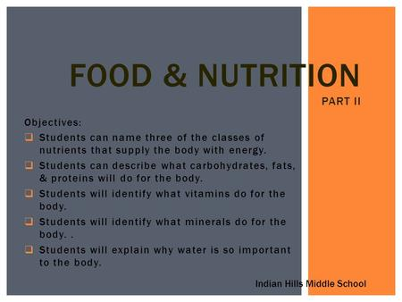 Food & Nutrition part II