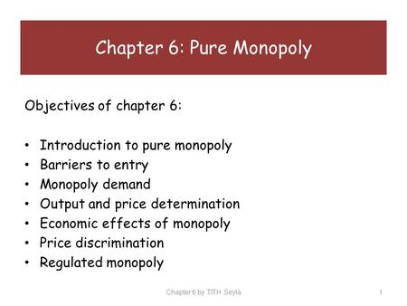 Chapter 6: Pure Monopoly