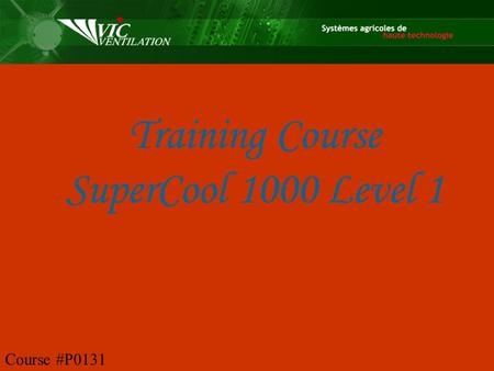 Training Course SuperCool 1000 Level 1 Course #P0131.