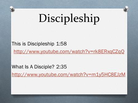 Discipleship This is Discipleship 1:58  What Is A Disciple? 2:35
