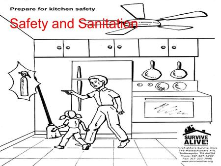 Safety and Sanitation. Sanitation: Foodborne illness (Food poisoning) –Illness caused by eating spoiled food or food containing harmful bacteria Bacteria.