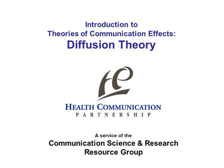 Theories of Communication Effects: Communication Science & Research