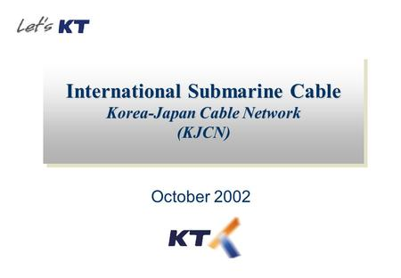 International Submarine Cable Korea-Japan Cable Network