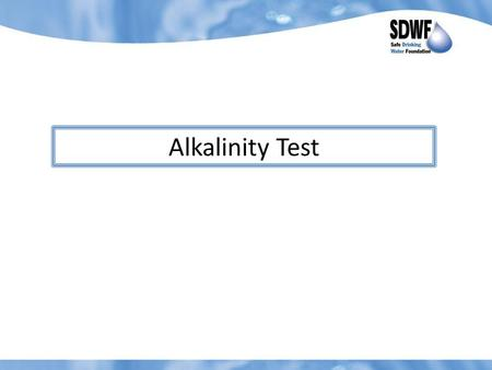 Alkalinity Test. 1. Cover the area that you are working on with paper and use gloves as the Methyl Purple Indicator that you will be using may stain.