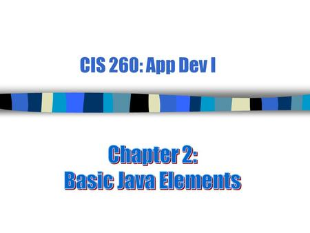 CIS 260: App Dev I. 2 Programs and Programming n Program  A sequence of steps designed to accomplish a task n Program design  A detailed _____ for implementing.