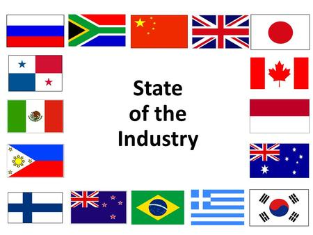 State of the Industry. U.S. Economy Year-End 2015 Forecast GDP – 2.6% Interest rates – 10-year Treasury notes to 2.4% Inflation – 1% Unemployment – 5.1%