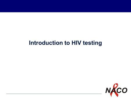 P1 PRACTICING IQC DAY-TO-DAY Introduction to HIV testing.