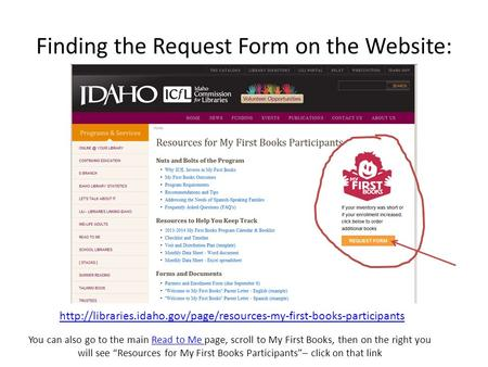 Finding the Request Form on the Website:  You can also go to the main Read to Me page,