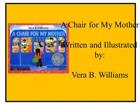 A Chair For My Mother Robust Vocabulary Created By Mrs