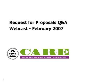Request for Proposals Q&A Webcast - February 2007 1.