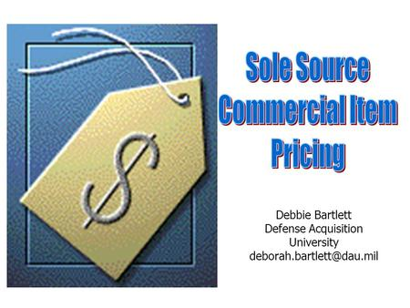 Debbie Bartlett Defense Acquisition University