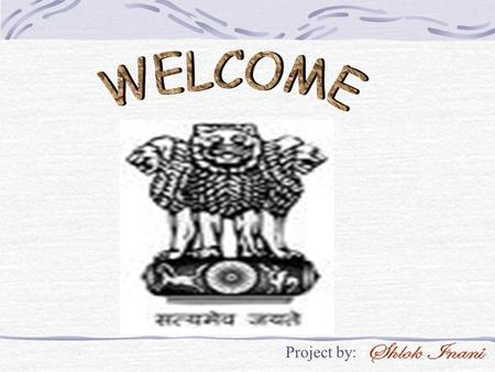 Project by:. State Government The government in India functions at three levels –the central, the state and the local. Like other democratic governments,