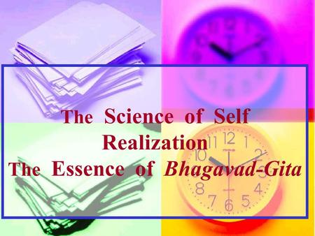 The Science of Self Realization The Essence of Bhagavad-Gita