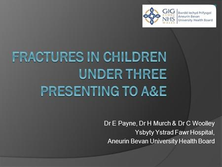 Fractures in children under three presenting to A&E