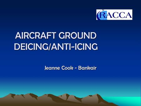 AIRCRAFT GROUND DEICING/ANTI-ICING