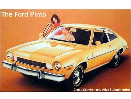 The Ford Pinto Chase Cheviron and Aliya Sultaninkarim.
