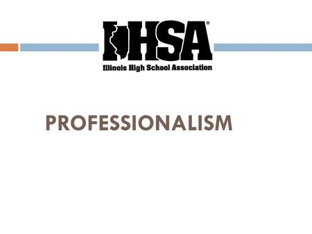 PROFESSIONALISM. SIX BASIC PRINCIPLES  GOAL SETTING - PERSONAL GROWTH  FITNESS/HEALTH  APPEARANCE  RULE KNOWLEDGE & APPLICATION  RESPONSIBILITIES.