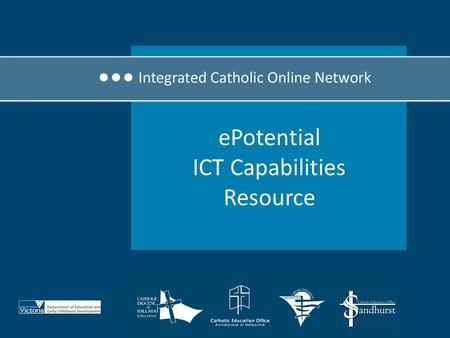 EPotential ICT Capabilities Resource. The ePotential ICT Capabilities Resource (ePotential) is designed to: Assist teachers to develop their own ICT Professional.