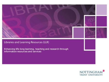 28 October 2015 1 Enhancing life-long learning, teaching and research through information resources and services.