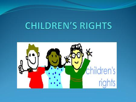 SUBSTANCES Every individual is considered to be, a child has the essential rights. Children's rights are, for all children. Place of birth, it does not.