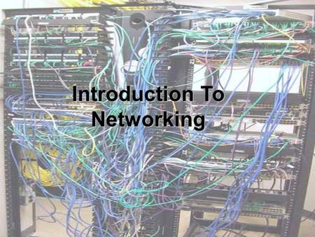 Introduction To Networking. Requirements for Internet connection Connections can be seen as 2 components: The physical connection: transfers signals between.