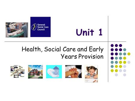health n social care unit 1