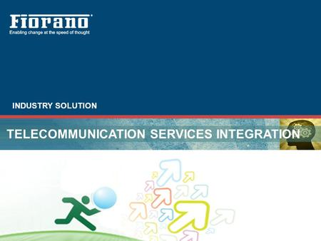 INDUSTRY SOLUTION TELECOMMUNICATION SERVICES INTEGRATION.
