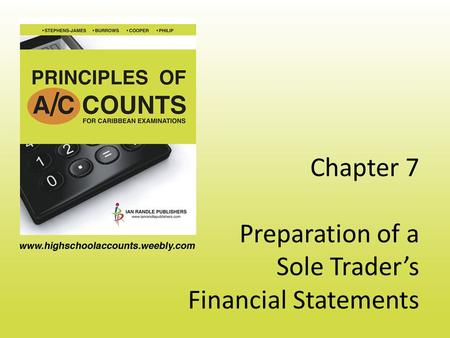 Chapter 7 Preparation of a Sole Trader's Financial Statements.