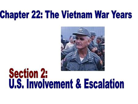 1965 Johnson sends large numbers of troops to fight alongside the South Vietnamese.