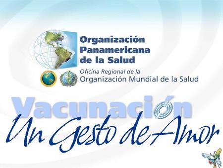 2005. Daniel Epstein Public Information Pan American Health Organization Vaccination Week in the Americas 2005.