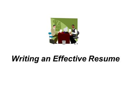 Writing an Effective Resume. What is an Effective Resume? A one page detailed summary of your qualifications. These include skills, experience, and education.