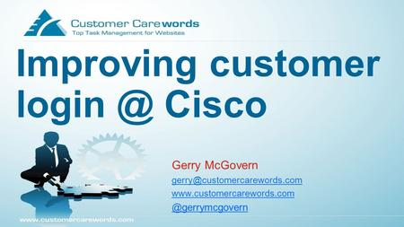 Improving customer Cisco Gerry McGovern