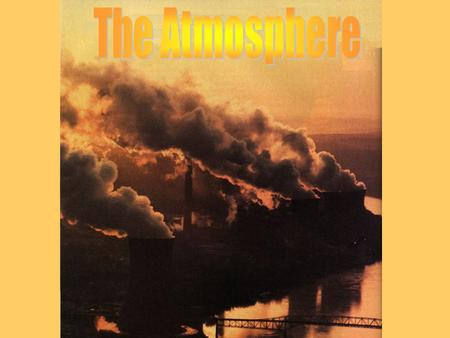 Atmosphere ClimateWeather Thin envelope of gases that surrounds the planet. The state of the atmosphere at a given place and time Weather conditions at.