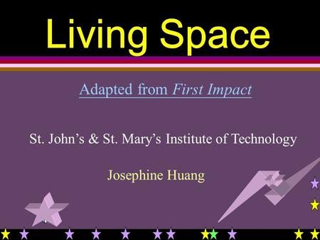 Adapted from First Impact St. John's & St. Mary's Institute of Technology Josephine Huang.