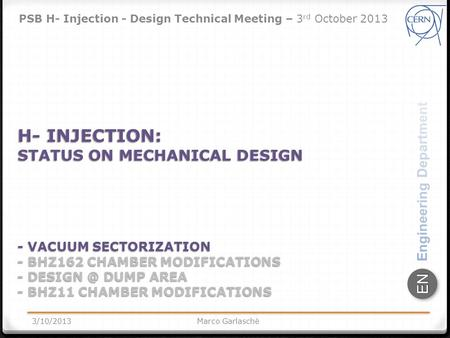 ENEN H- INJECTION: STATUS ON MECHANICAL DESIGN - VACUUM SECTORIZATION - BHZ162 CHAMBER MODIFICATIONS - DUMP AREA - BHZ11 CHAMBER MODIFICATIONS.