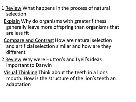 the transformation process in organisms in what is darwins theory of evolution by ker than The scientific theory of evolution by natural selection was proposed by charles darwin and alfred russel wallace in the mid-19th century and was set out in detail in darwin's book on the origin of species (1859.