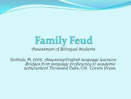 Assessment of Bilingual Students