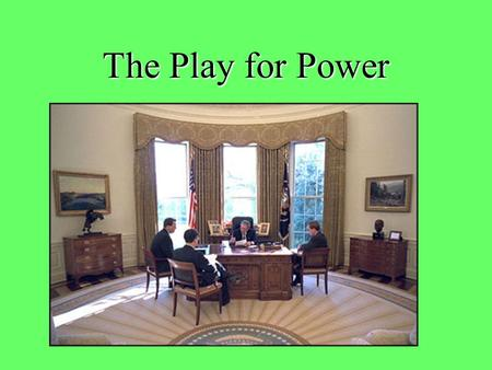 "The Play for Power. Principle 1: ""All Political Behavior has a Purpose."" (Lowi, Ginsberg, and Shepsle, Chapter 1) People have goals and they strategically."