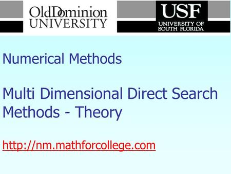 Numerical Methods Multi Dimensional Direct Search Methods - Theory