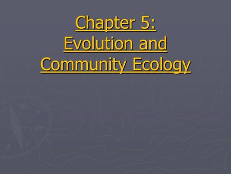 Chapter 5: Evolution and Community Ecology. 1. Explain the difference between producer and consumer. 2. Explain the effect of inefficient energy transfer.