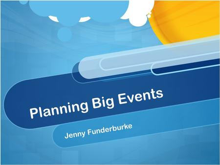 Planning Big Events Jenny Funderburke. Objective Determine 9 clear steps to planning large kidmin events.