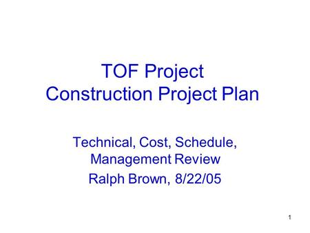 TOF Project Construction Project Plan