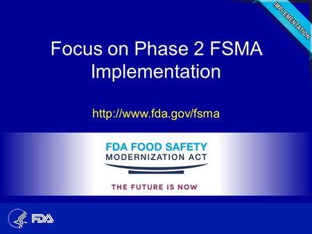 Focus on Phase 2 FSMA Implementation