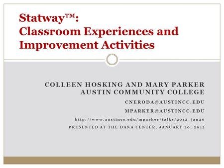 COLLEEN HOSKING AND MARY PARKER AUSTIN COMMUNITY COLLEGE  PRESENTED.