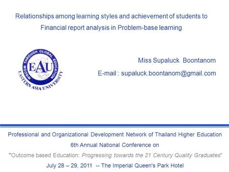 Professional and Organizational Development Network of Thailand Higher Education 6th Annual National Conference on Outcome based Education: Progressing.