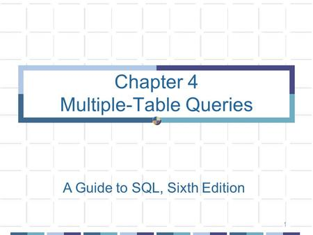 Chapter 4 Multiple-Table Queries